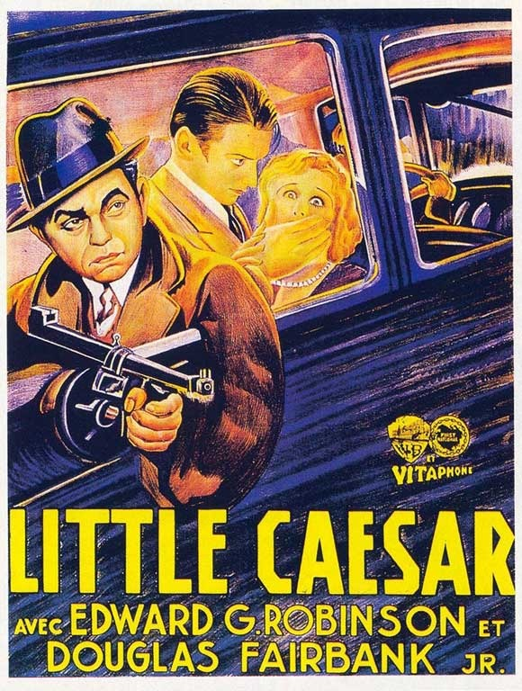 [Post] The Public enemy 1931 | Little Caesar 1931 | Scarface