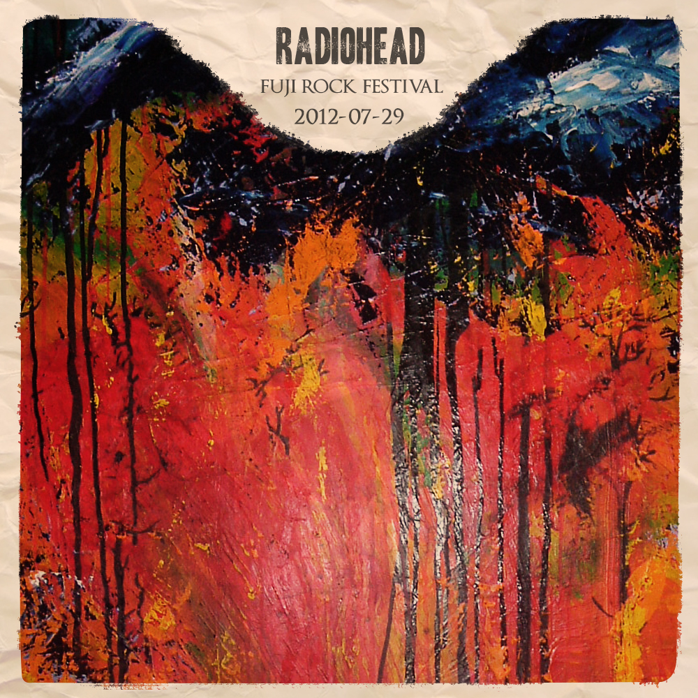Radiohead 2012 07 29 fuji rock festival mp3128 mg guitars101 02 lotus flower 03 bloom 04 15 step 05 weird fishes arpeggi 06 kid a 07 morning mr magpie 08 the gloaming 09 separator 10 pyramid song mightylinksfo Gallery