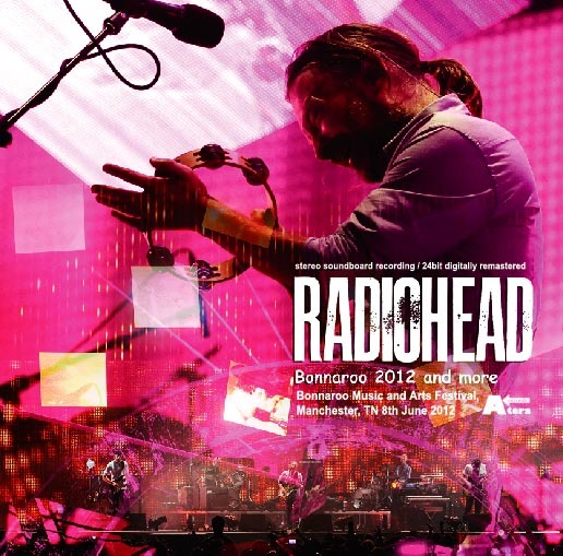 Radiohead 2012 06 08 bonnaroo music arts festival mp3320 mg 08 i might be wrong 09 the gloaming 10 separator 11 nude 12 morning mr magpie 13 identikit 14 lotus flower 15 there there 16 karma police mightylinksfo Gallery