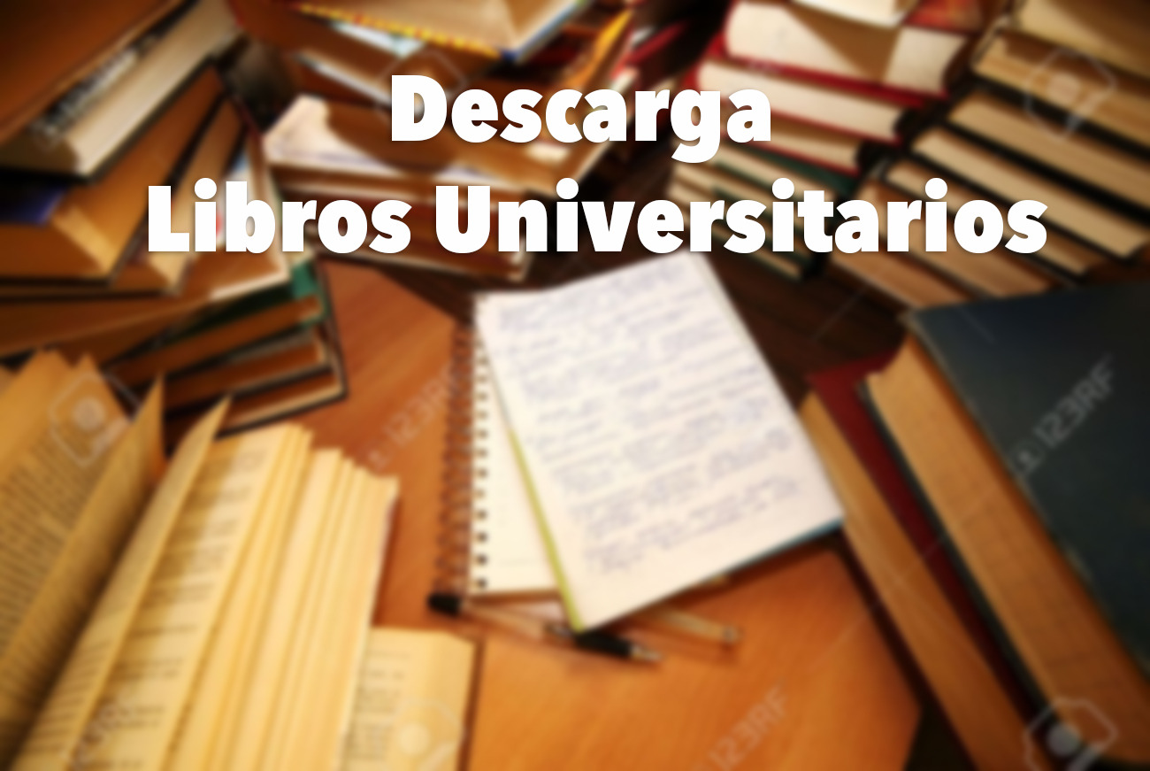 Descarga De Libros Para Estudiantes Universitarios