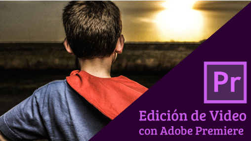 Edición de video con Adobe Premiere